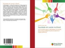 Portada del libro de Equidade em saúde no Brasil