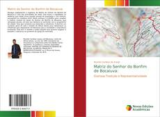 Bookcover of Matriz do Senhor do Bonfim de Bocaiuva: