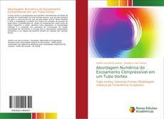 Bookcover of Abordagem Numérica do Escoamento Compressível em um Tubo Vortex