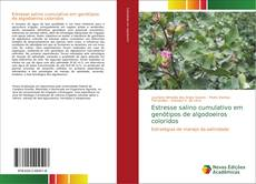 Buchcover von Estresse salino cumulativo em genótipos de algodoeiros coloridos