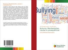 Bullying: Manifestações, causas e consequências kitap kapağı
