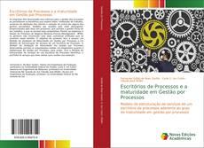 Capa do livro de Escritórios de Processos e a maturidade em Gestão por Processos