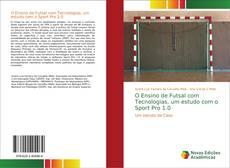 Capa do livro de O Ensino de Futsal com Tecnologias, um estudo com o Sport Pro 1.0