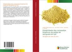 Portada del libro de Estabilidade dos compostos bioativos da polpa de seriguela em pó
