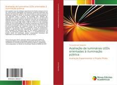 Bookcover of Avaliação de luminárias LEDs orientadas à iluminação pública