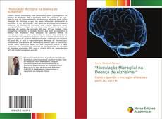 """Bookcover of """"Modulação Microglial na Doença de Alzheimer"""""""