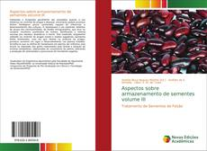 Capa do livro de Aspectos sobre armazenamento de sementes volume III