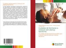 Capa do livro de Cuidados de familiares a crianças com doença falciforme