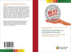 Обложка A gestão da qualidade na prestação de serviços