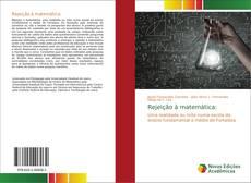 Bookcover of Rejeição à matemática: