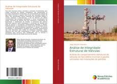 Borítókép a  Análise de Integridade Estrutural de Válvulas - hoz