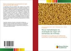 Bookcover of Nova metodologia na avaliação do vigor em sementes de milheto