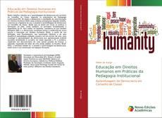 Borítókép a  Educação em Direitos Humanos em Práticas da Pedagogia Institucional - hoz