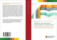 Copertina di Sistemas informatizados, padronização e conhecimento