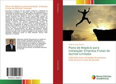 Bookcover of Plano de Negócio para Instalação: Empresa Frutas de Quintal Limitada