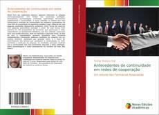 Bookcover of Antecedentes de continuidade em redes de cooperação