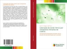 Capa do livro de Liberação de óxido nítrico por compostos nitrosilos de rutênio