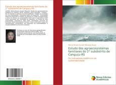 Estudo dos agroecossistemas familiares do 2° subdistrito de Canguçu-RS kitap kapağı