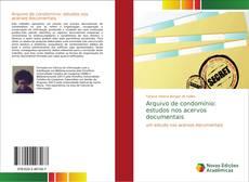 Capa do livro de Arquivo de condomínio: estudos nos acervos documentais