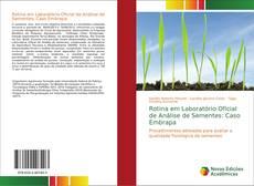 Capa do livro de Rotina em Laboratório Oficial de Análise de Sementes: Caso Embrapa