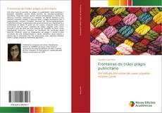 Bookcover of Fronteiras do (não) plágio publicitário