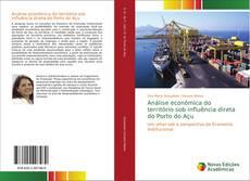 Обложка Análise econômica do território sob influência direta do Porto do Açu
