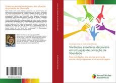 Capa do livro de Vivências escolares de jovens em situação de privação de liberdade