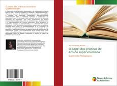 O papel das práticas de ensino supervisionado的封面