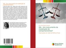 Bookcover of IVA - Um instrumento de modelação de comportamentos?