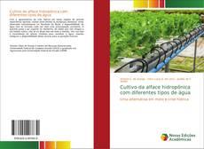 Bookcover of Cultivo da alface hidropônica com diferentes tipos de água
