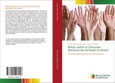 Capa do livro de Notas sobre a Comissão Nacional da Verdade no Brasil
