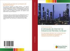 Borítókép a  A Utilização da Internet na Indústria de Petróleo no Brasil - hoz