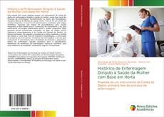 Обложка Histórico de Enfermagem Dirigido à Saúde da Mulher com Base em Horta
