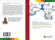 Bookcover of Migrações Internas e sua relação com as Redes Sociais