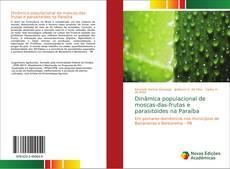 Bookcover of Dinâmica populacional de moscas-das-frutas e parasitoides na Paraíba