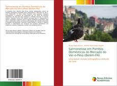 Borítókép a  Salmonelose em Pombos Domésticos do Mercado do Ver-o-Peso (Belém-PA) - hoz