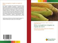 Обложка Milho transgênico irrigado na região do Cariri