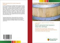 Bookcover of Perfil sensorial de licores à base de cachaça