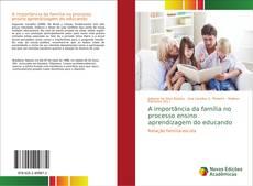 Portada del libro de A importância da família no processo ensino aprendizagem do educando