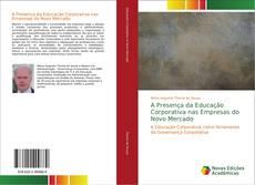 Bookcover of A Presença da Educação Corporativa nas Empresas do Novo Mercado