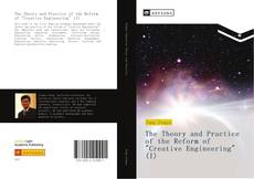 "Buchcover von The Theory and Practice of the Reform of ""Creative Engineering"" (I)"