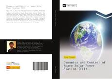 Capa do livro de Dynamics and Control of Space Solar Power Station (III)