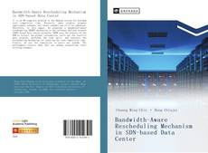 Buchcover von Bandwidth-Aware Rescheduling Mechanism in SDN-based Data Center