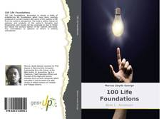 Bookcover of 100 Life Foundations