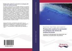 Bookcover of Protección contra la corrosión en tanques de lastre de embarcaciones