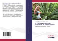 La Pobreza y las Políticas Económicas de Sustentabilidad kitap kapağı