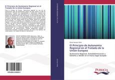 Bookcover of El Principio de Autonomía Regional en el Tratado de la Unión Europea