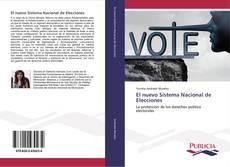 Bookcover of El nuevo Sistema Nacional de Elecciones