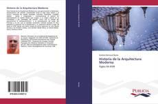 Bookcover of Historia de la Arquitectura Moderna