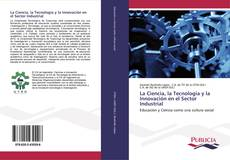 Copertina di La Ciencia, la Tecnología y la Innovación en el Sector Industrial